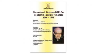 Lansare unei cărți despre Mons. Octavian Bârlea