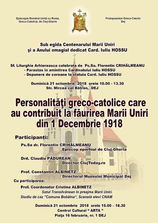 Anunț: Celebrări în memoria Cardinalului Iuliu Hossu și simpozion dedicat Centenarului Marii Uniri la Dej