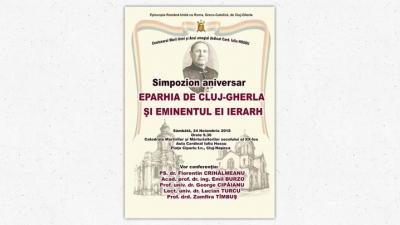 Anunț: Simpozioane omagiale dedicate Episcopului Iuliu Hossu vestitorul unirii la Cluj și Gherla și dezvelire de bust la Gherla