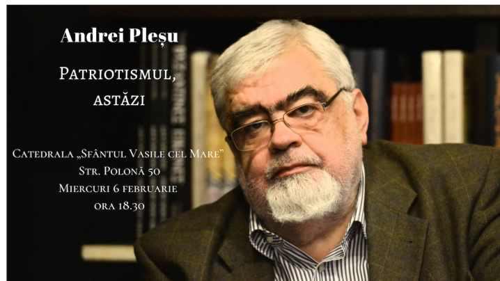 Conferință Andrei Pleșu: Patriotismul, astăzi