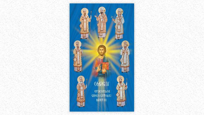 Acatistul Fericiților Episcopi Martiri Greco-Catolici Români
