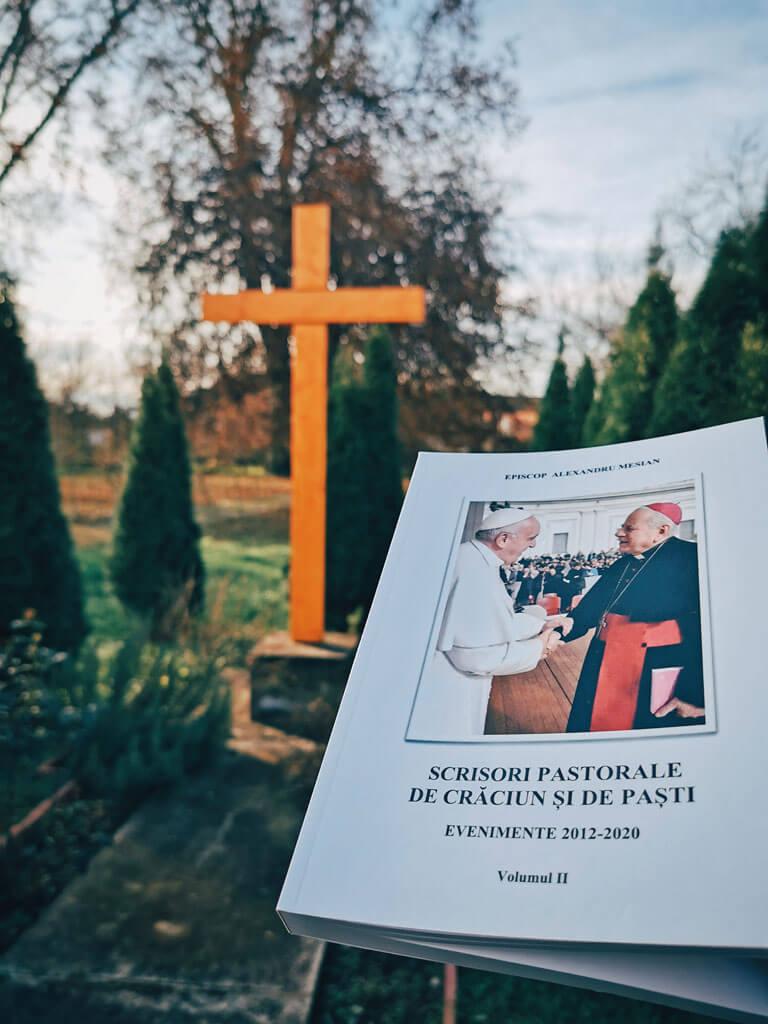 Apariţie de carte: Scrisori pastorale de Crăciun şi de Paşti. Evenimente 2012-2020, volumul II