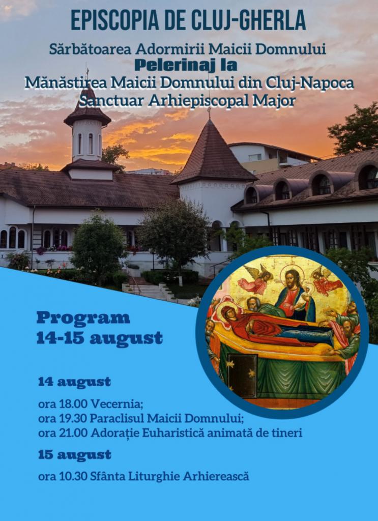 Pelerinajul eparhial din 15 august la Mănăstirea Maicii Domnului din Cluj-Napoca